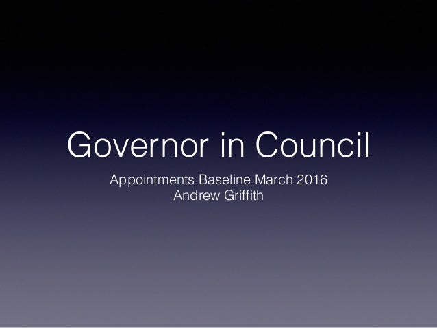 governor in council appointments guide